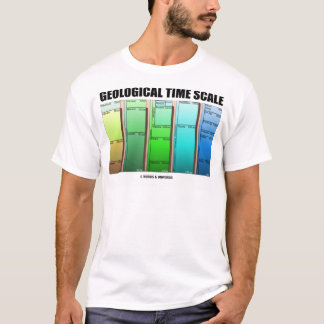 Geological Time Scale (Geological Age) T-Shirt