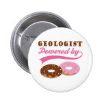 Geologist Gift (Donuts) Pinback Buttons