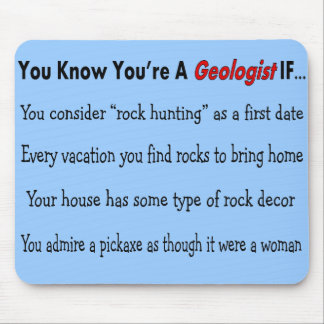 """Geologist Gifts """"You Know You're A Geologist IF.."""" Mouse Pad"""