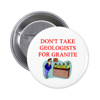 geologist joke pinback buttons
