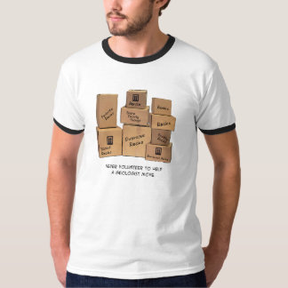 Geologist Moving Humor T-Shirt