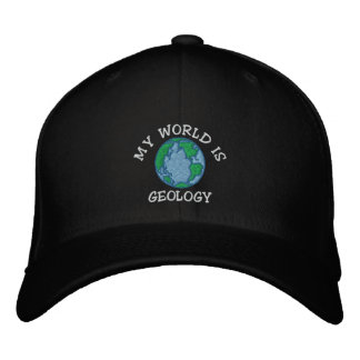 "Geologist ""My World Is Geology"" Embroidered Cap"