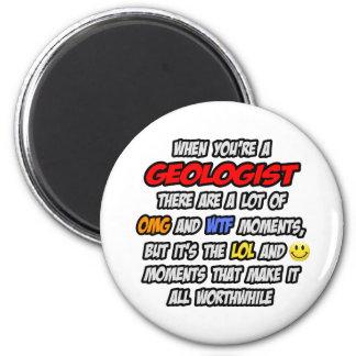 Geologist .. OMG WTF LOL Magnet