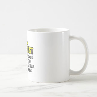 Geologist...Superior Intelligence Coffee Mug