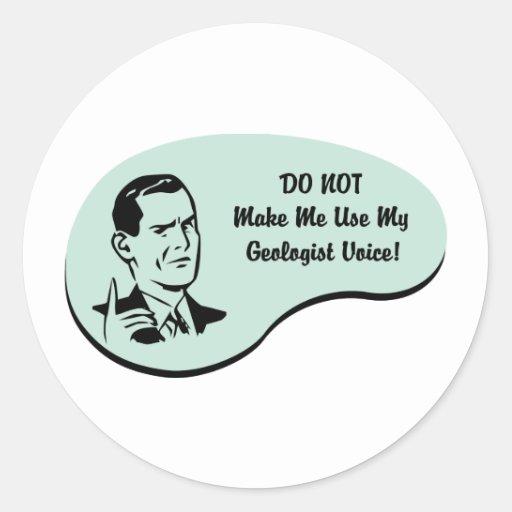 Geologist Voice Round Stickers