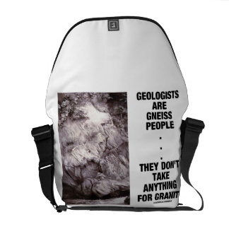 Geologists Are Gneiss People Don't Take Granite Courier Bag