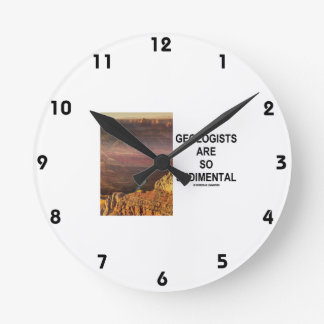 Geologists Are So Sedimental (Grand Canyon) Round Clock