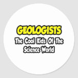Geologists...Cool Kids of Science World Sticker