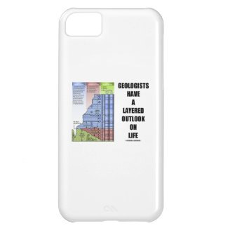 Geologists Have A Layered Outlook On Life (Humor) iPhone 5C Cases