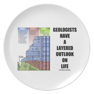 Geologists Have A Layered Outlook On Life (Humor) Plates