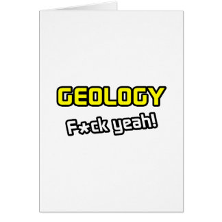 Geology F-ck Yeah Card