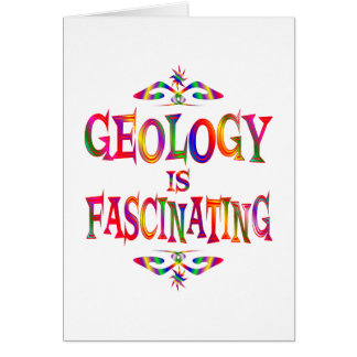 Geology is Fascinating Greeting Card