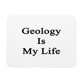 Geology Is My Life Rectangle Magnets