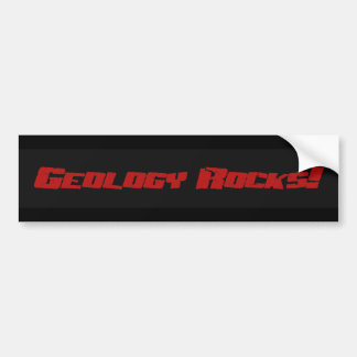 Geology Rocks! Bumpersticker Bumper Sticker