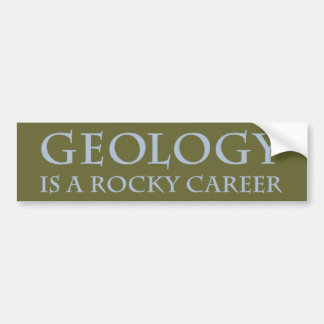 Geology: Rocky Career Bumper Sticker