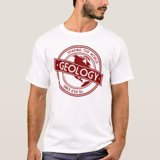 Geology- Shaping the World Logo (North America) T-Shirt