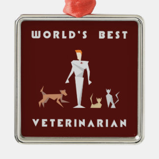 Geometric World's Best Veterinarian Metal Ornament