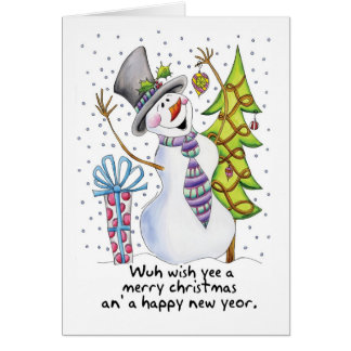Geordie - Snowman - Happy Snowman - Wuh wish yee a Greeting Card