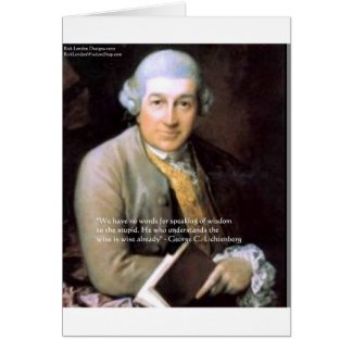 "Georg C Lichtenberg ""The Wise"" Quote Gifts & Cards Greeting Card"