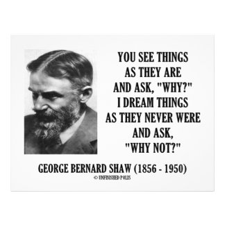 George B. Shaw Dream Things Never Were Why Not? Full Color Flyer