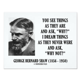George B. Shaw Dream Things Never Were Why Not? Personalized Announcements