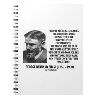 George B. Shaw I no cree en circunstancias Libro De Apuntes