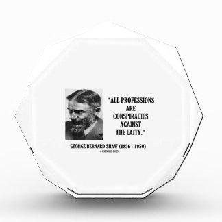 George B. Shaw Professions Conspiracies Laity Acrylic Award