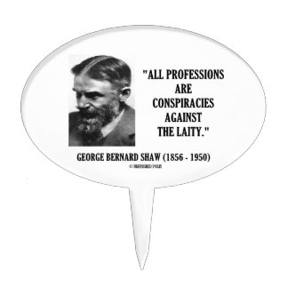 George B. Shaw Professions Conspiracies Laity Cake Topper