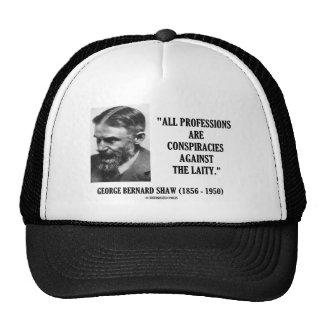George B. Shaw Professions Conspiracies Laity Trucker Hat