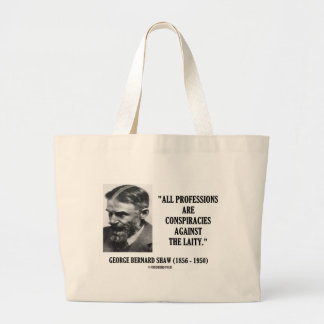 George B. Shaw Professions Conspiracies Laity Large Tote Bag