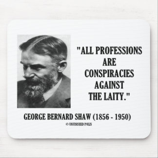 George B. Shaw Professions Conspiracies Laity Mouse Pad