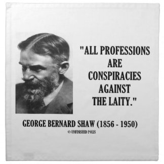George B. Shaw Professions Conspiracies Laity Napkin