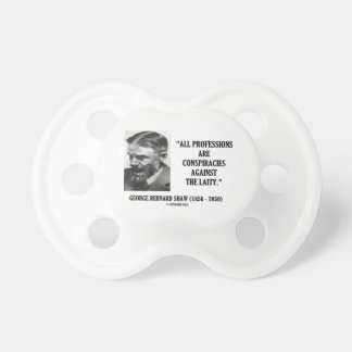 George B. Shaw Professions Conspiracies Laity Pacifier