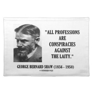 George B. Shaw Professions Conspiracies Laity Placemat
