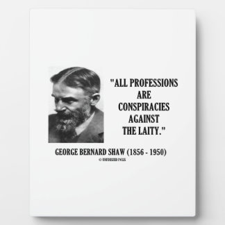 George B. Shaw Professions Conspiracies Laity Plaque