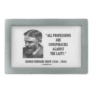 George B. Shaw Professions Conspiracies Laity Rectangular Belt Buckle
