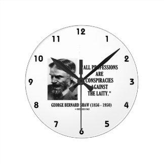 George B. Shaw Professions Conspiracies Laity Round Clock