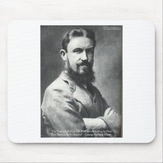 George B Shaw Quarrel/Breeding Wisdom Quote Gifts Mouse Pad