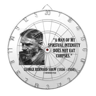 George B. Shaw Spiritual Intensity Not Eat Corpses Dartboard With Darts