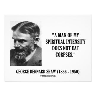 George B Shaw Spiritual Intensity Not Eat Corpses Custom Letterhead