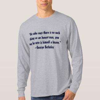 George Berkeley Honesty Quote T-Shirt