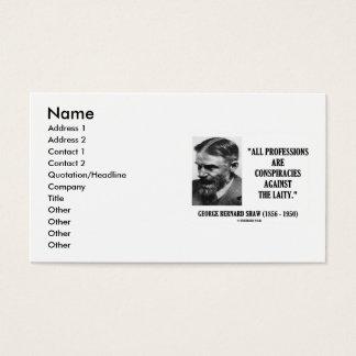 George Bernard Shaw All Professions Conspiracies Business Card