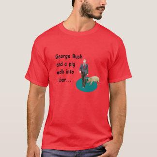 George Bush Joke T-Shirt