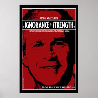 George Bush: La ignorancia es fuerza Poster