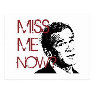 George Bush Miss Me ahora Tarjetas Postales
