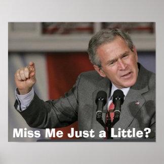 ¿George Bush/Miss Me apenas un poco? Impresiones