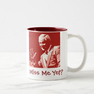 George Bush/Miss Me Yet? Two-Tone Coffee Mug