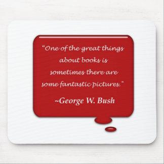 George Bush, On Books Mouse Pad