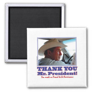 George Bush/Thank you! 2 Inch Square Magnet