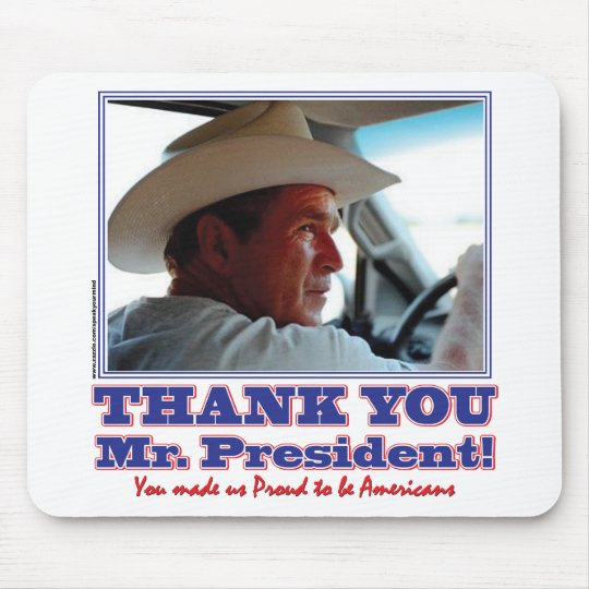 George Bush/Thank you! Mouse Pad